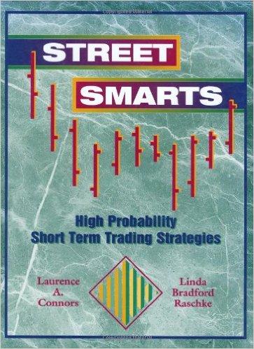 Linda Bradford Raschke & L.Connors - Street Smarts