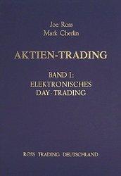Joe Ross, Mark Cherlin Aktien-Trading Band I - Elektronisches Intraday-Trading
