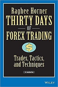 Raghee Horner, Thirty Days of Forex Trading