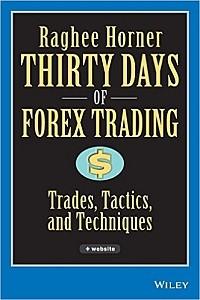 Raghee Horner, Thirty Days of Forex Trading