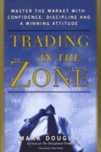 Review of Trading in the Zone by Mark Douglas PDF
